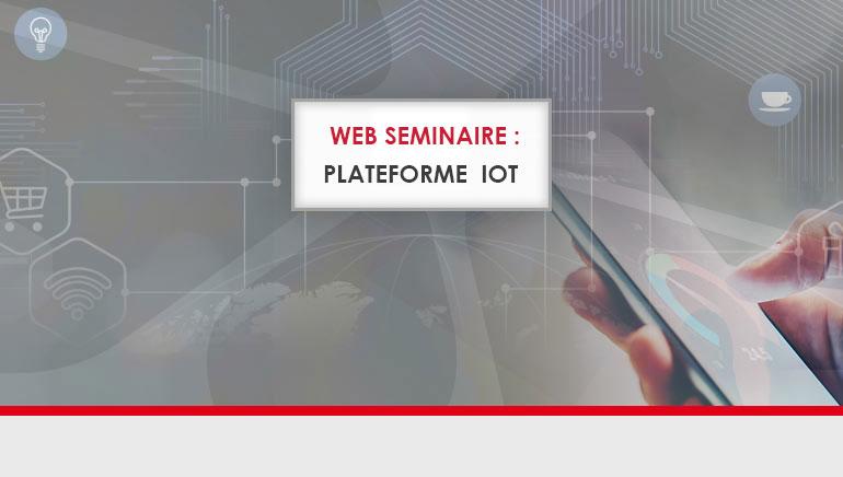 [Replay Web séminaire] Innovation : la plateforme IoT pour la maintenance